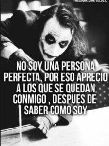 No soy perfecto por eso aprecio a los que están a mi lado
