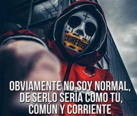 Ser normal seria ser como tu